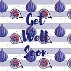 Get Well Soon Card Fig