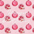 Happy Birthday Card Pomegranate